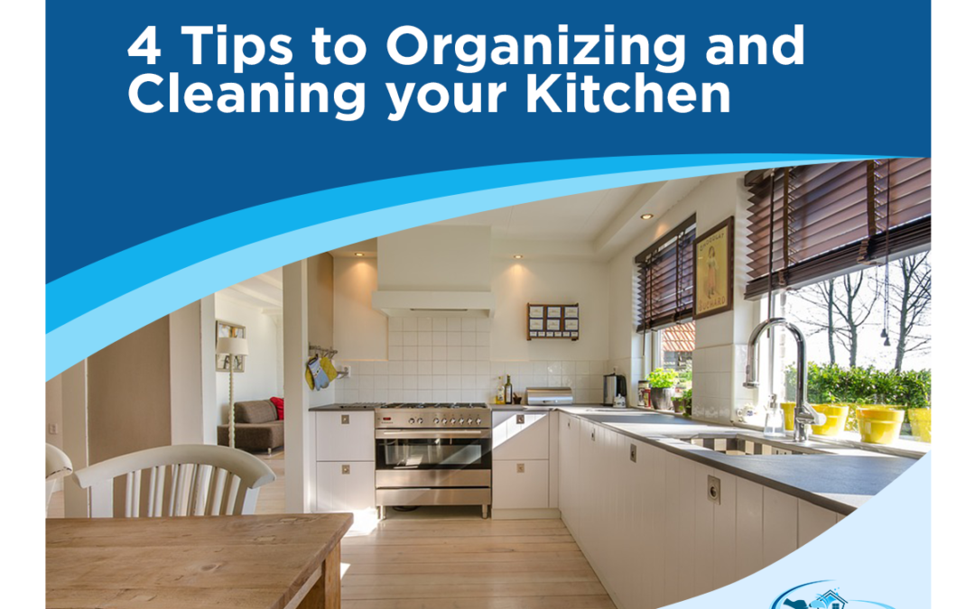 4 Tips to Organizing and Cleaning your Kitchen