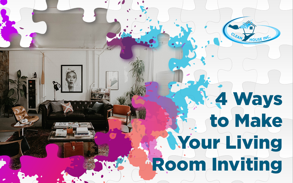 4 Ways to Make Your Living Room Inviting