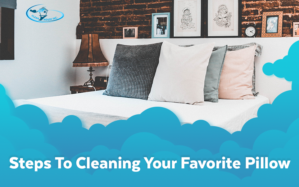 Steps To Cleaning Your Favorite Pillow