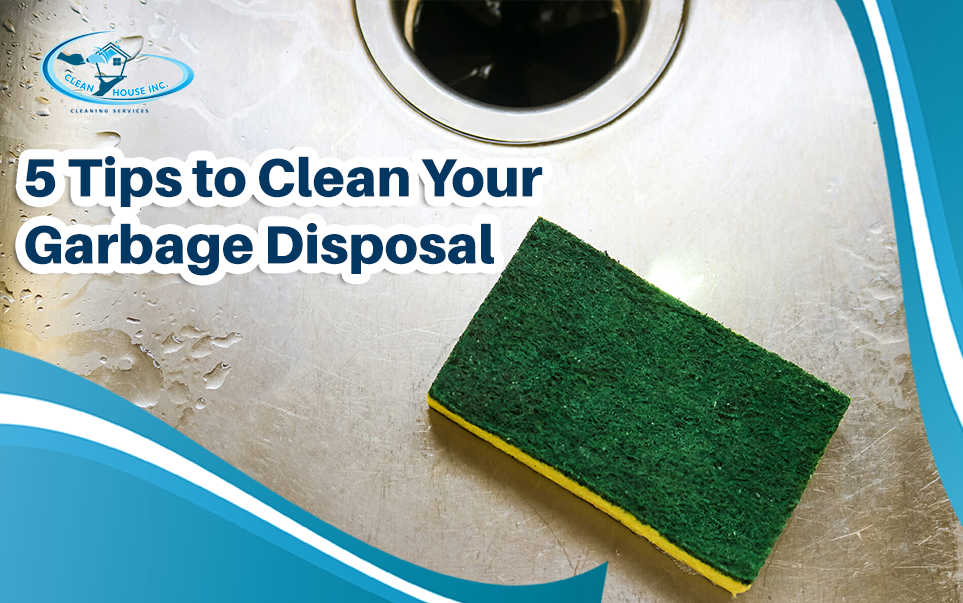 5 Tips to Clean Your Garbage Disposal