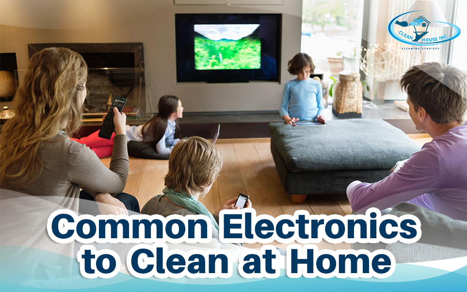 Common Electronics to Clean at Home