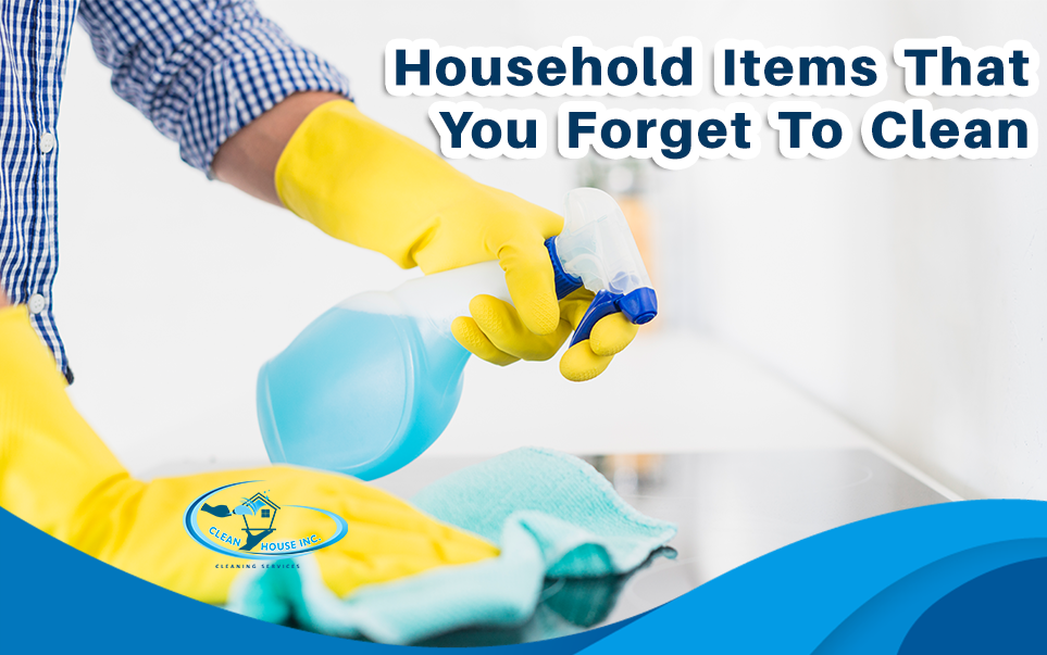 Household Items That You Forget To Clean