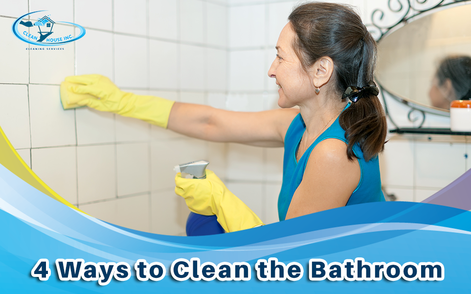 4 Ways to Clean the Bathroom