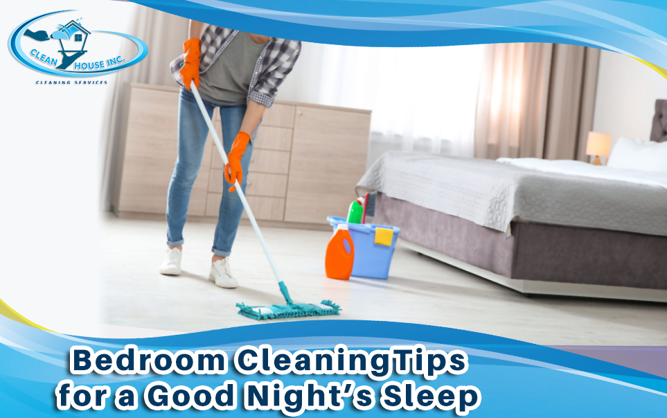 Essential Bedroom Cleaning Tips for a Good Night's Sleep