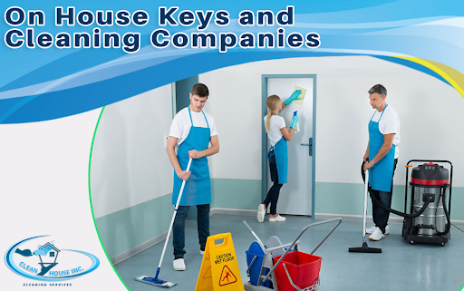 On House Keys and Cleaning Companies