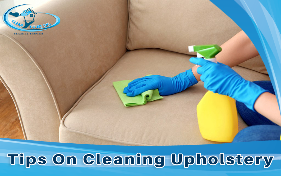 Tips On Cleaning Upholstery