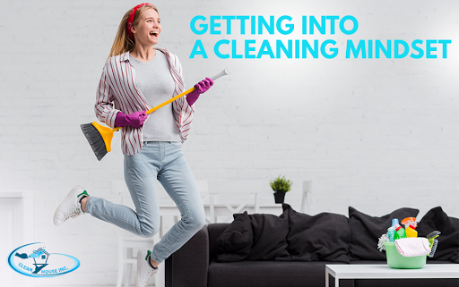 Getting Into A Cleaning Mindset